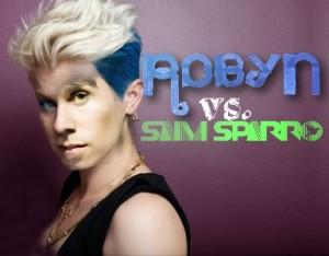 Robyn vs. Sam Sparro