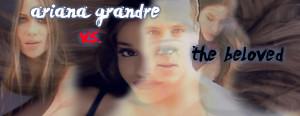 Ariana Grande vs. the Beloved