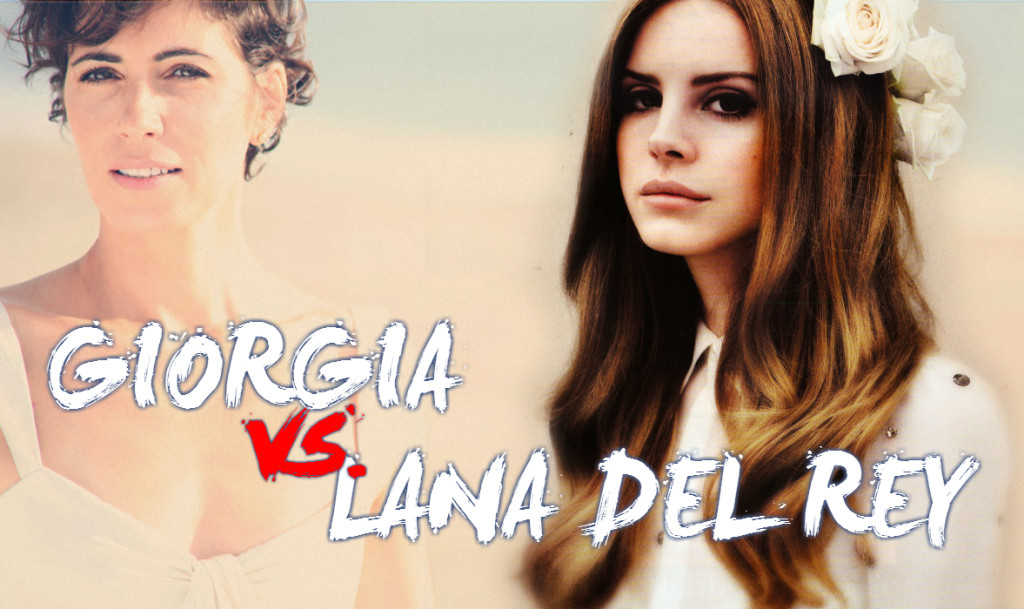 Giorgia vs. Lana Del Rey