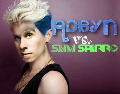 Robyn vs. Sam Sparro